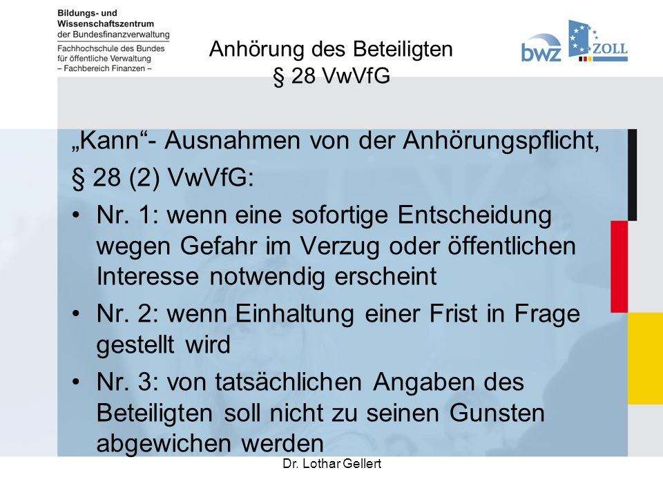 Anhörung des Beteiligten § 28 VwVfG Dr.Lothar Gellert Nr.