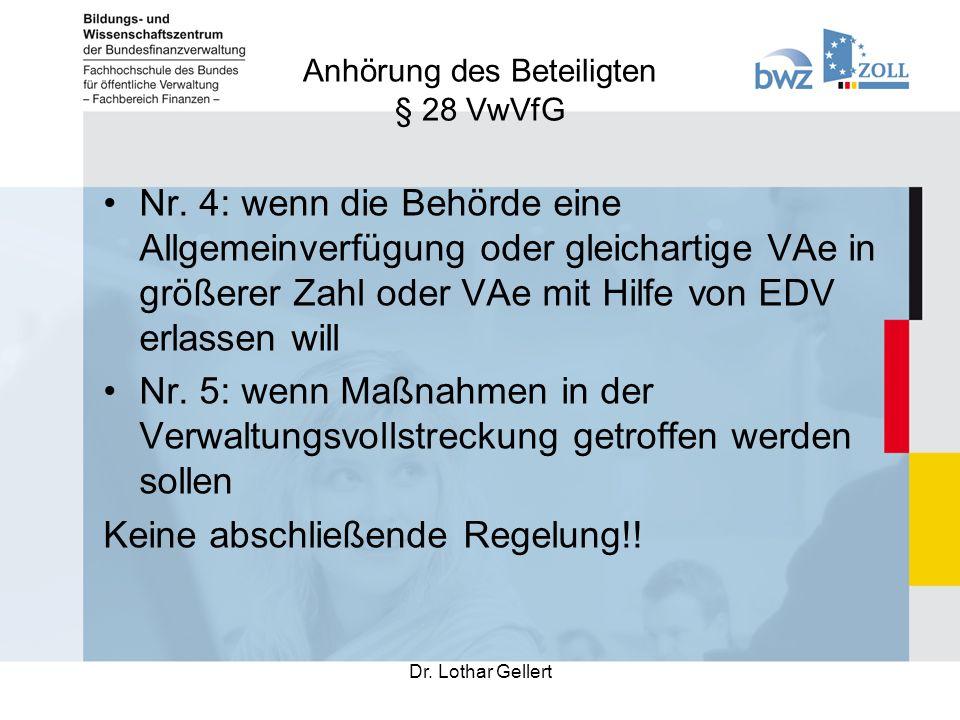 Anhörung des Beteiligten § 28 VwVfG Dr. Lothar Gellert Nr.