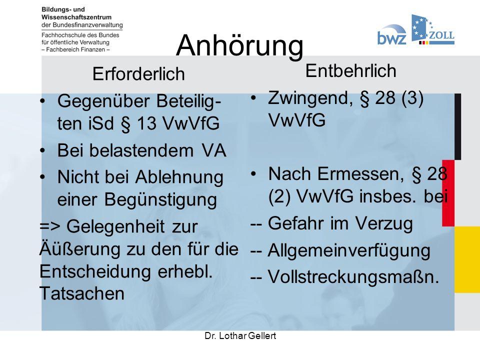 Heilung Dr.Lothar Gellert Nachholung, § 45 (1) Nr.