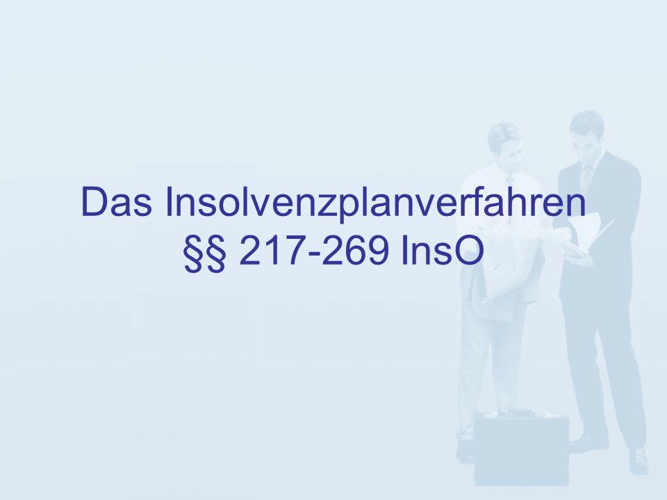 Das Insolvenzplanverfahren §§ 217-269 InsO