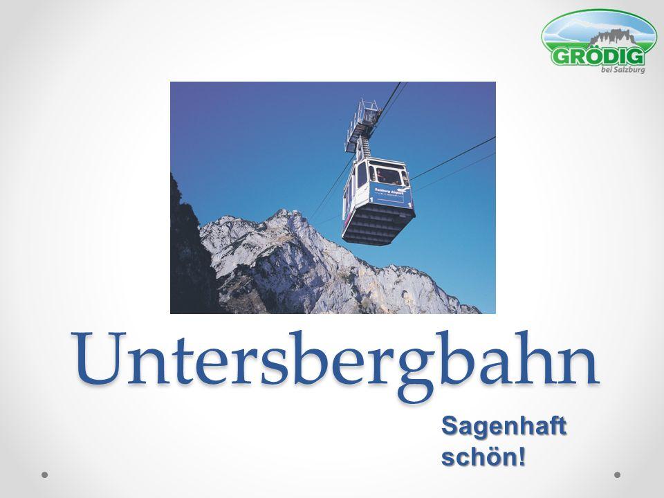 Untersbergbahn Sagenhaft schön!