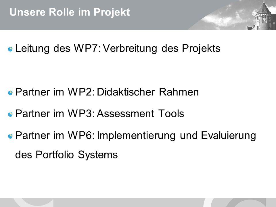 U N I V E R S I T Ä T S M E D I Z I N B E R L I N Unsere Rolle im Projekt Leitung des WP7: Verbreitung des Projekts Partner im WP2: Didaktischer Rahmen Partner im WP3: Assessment Tools Partner im WP6: Implementierung und Evaluierung des Portfolio Systems