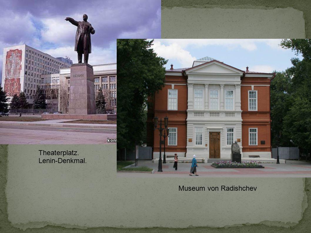 Theaterplatz. Lenin-Denkmal. Museum von Radishchev
