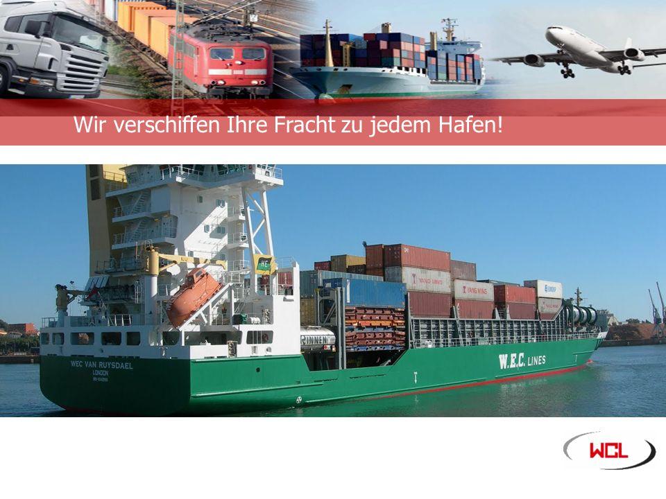 Unternehmensinformation Wir verschiffen Ihre Fracht zu jedem Hafen!