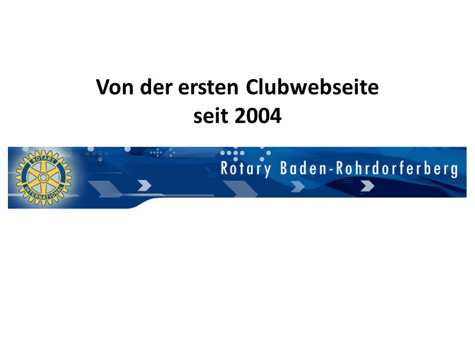 Von der ersten Clubwebseite seit 2004