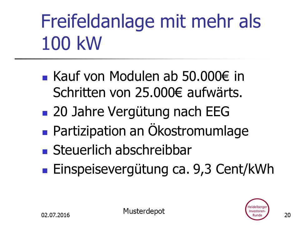 Freifeldanlage mit mehr als 100 kW Kauf von Modulen ab 50.000€ in Schritten von 25.000€ aufwärts.
