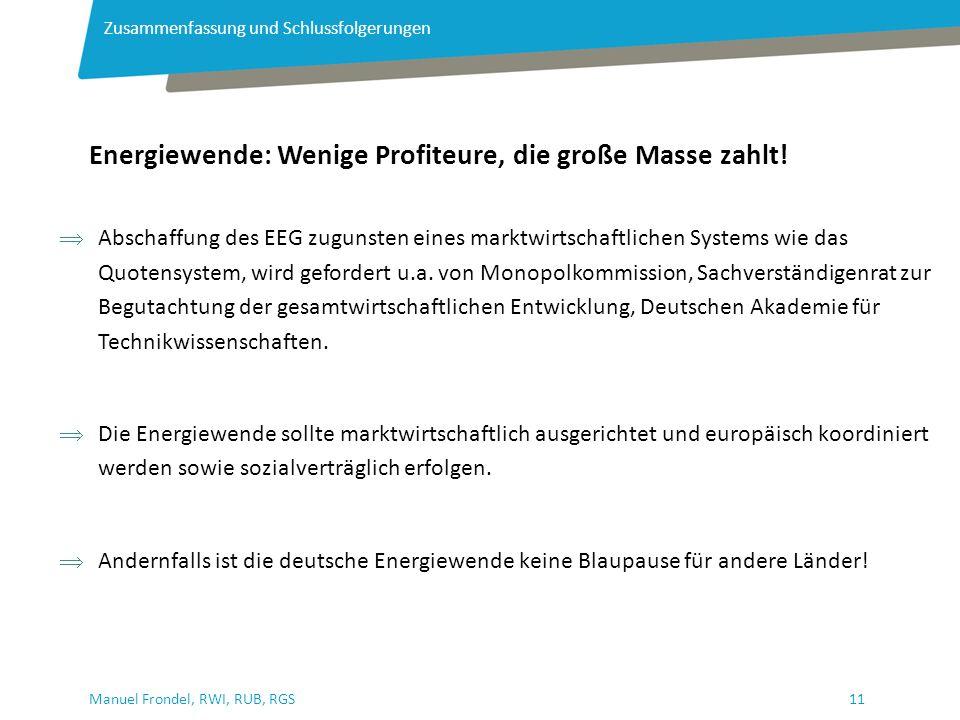 11Manuel Frondel, RWI, RUB, RGS Energiewende: Wenige Profiteure, die große Masse zahlt.