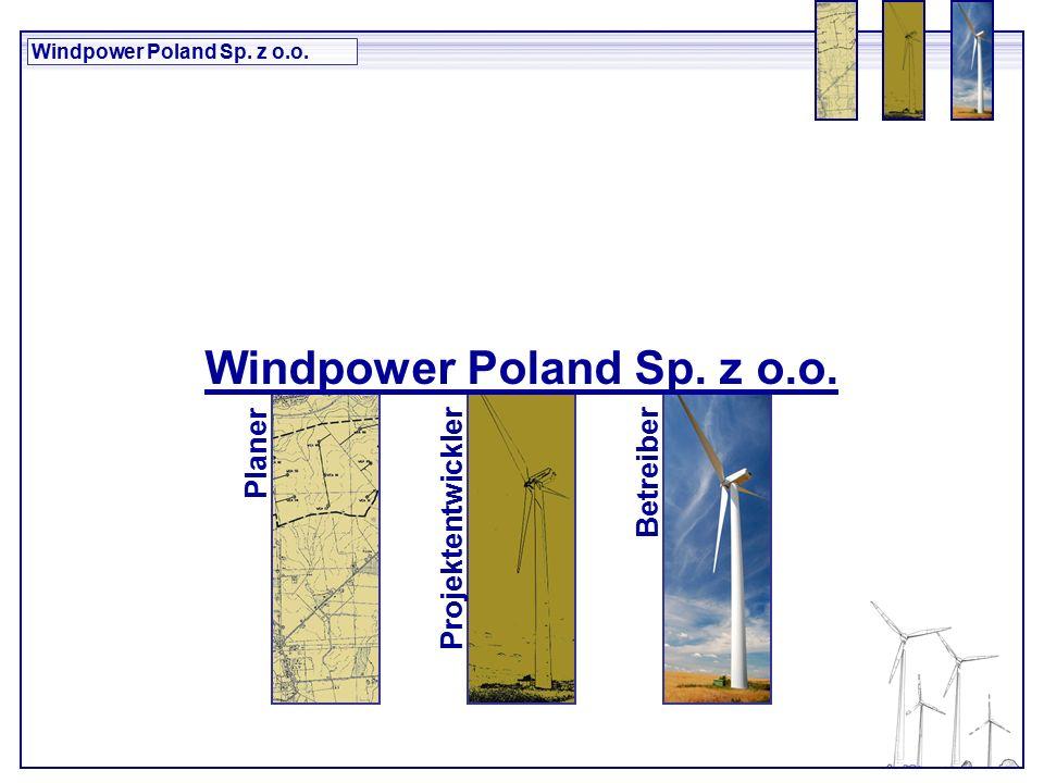 Windpower Poland Sp. z o.o. Planer ProjektentwicklerBetreiber