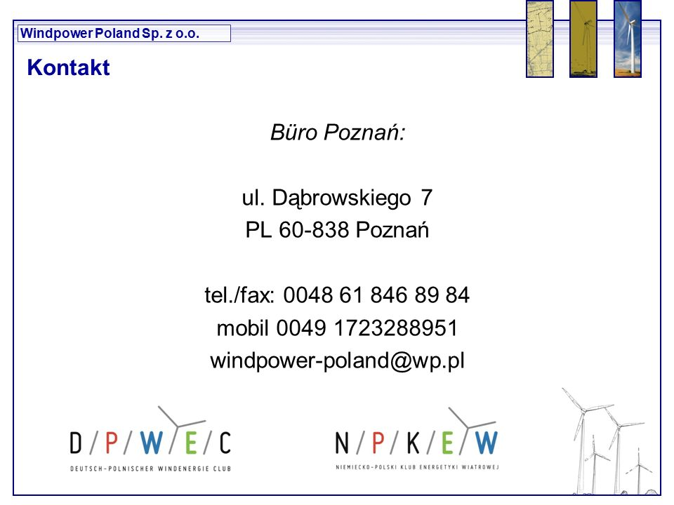 Windpower Poland Sp. z o.o. Büro Poznań: ul.