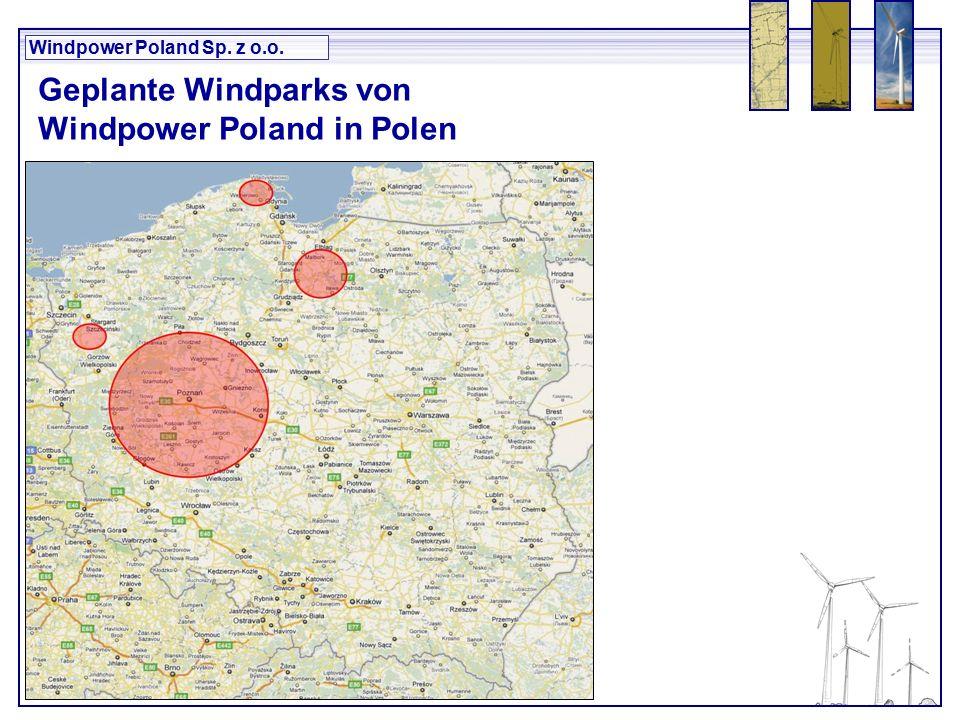 Windpower Poland Sp. z o.o. Geplante Windparks von Windpower Poland in Polen