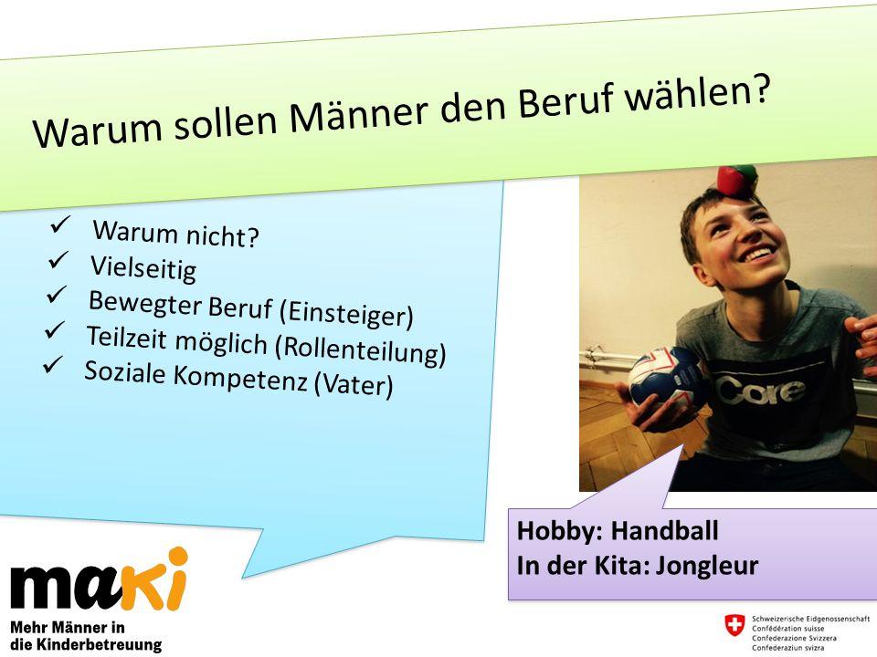 Hobby: Handball In der Kita: Jongleur Hobby: Handball In der Kita: Jongleur Warum nicht.