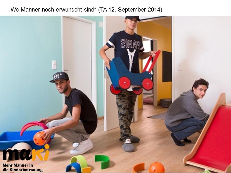 """""""Wo Männer noch erwünscht sind (TA 12. September 2014)"""