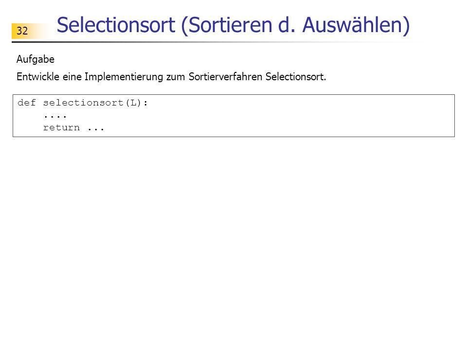 32 Selectionsort (Sortieren d.
