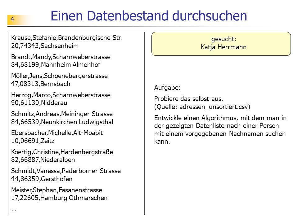45 Quicksort (Sortieren d.Zerlegen) Idee: Ein Element der Liste (z.B.