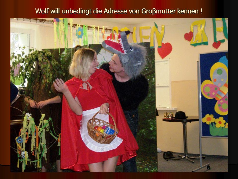 Wolf will unbedingt die Adresse von Groβmutter kennen !