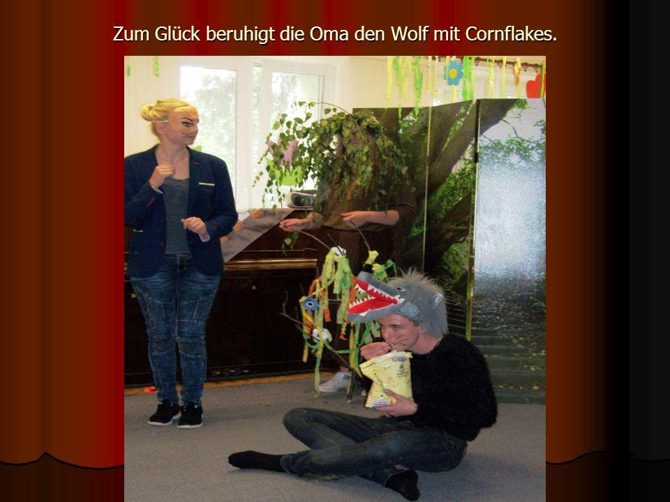 Zum Glück beruhigt die Oma den Wolf mit Cornflakes.
