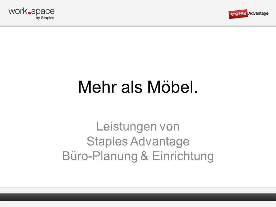 Mehr als Möbel. Leistungen von Staples Advantage Büro-Planung & Einrichtung