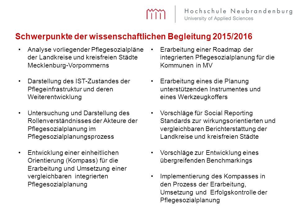 Analyse vorliegender Pflegesozialpläne der Landkreise und kreisfreien Städte Mecklenburg-Vorpommerns Darstellung des IST-Zustandes der Pflegeinfrastru
