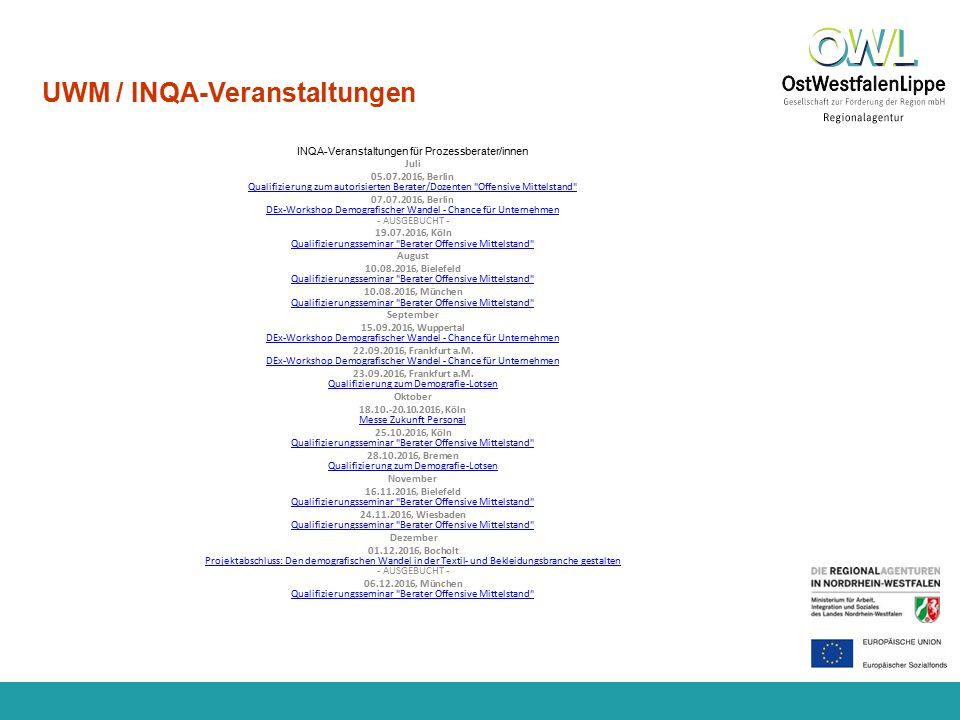www.regionalagentur-owl.de UWM / INQA-Veranstaltungen INQA-Veranstaltungen für Prozessberater/innen Juli 05.07.2016, Berlin Qualifizierung zum autoris