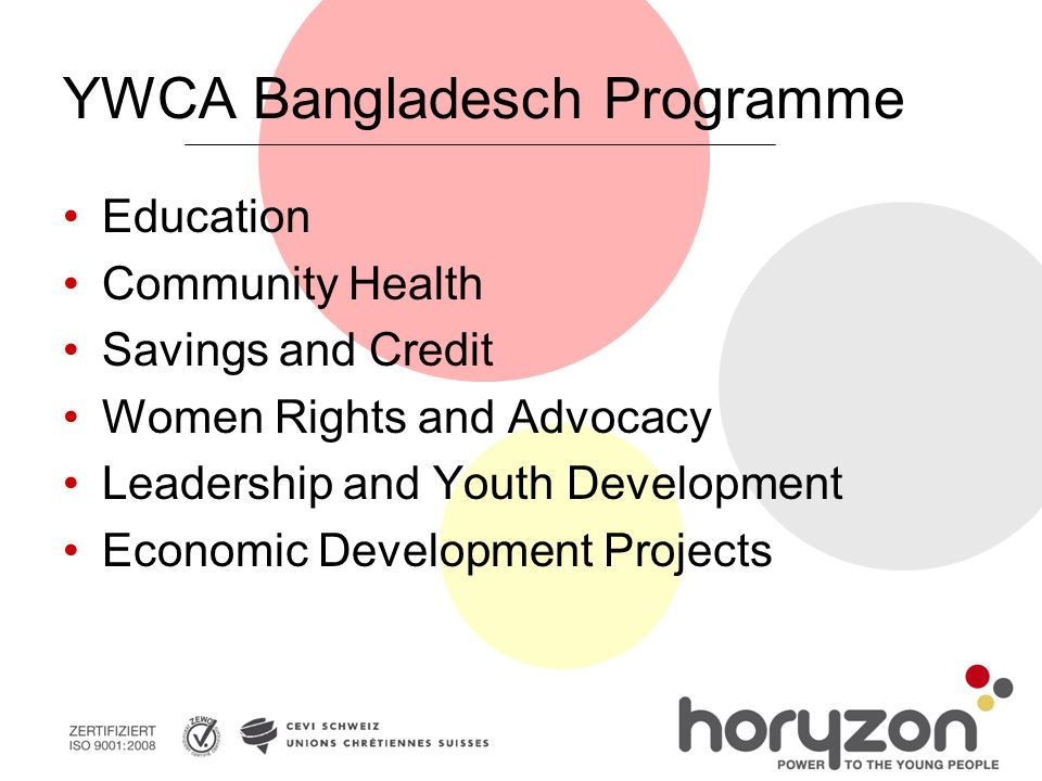 YWCA Bangladesch Programme Education Community Health Savings and Credit Women Rights and Advocacy Leadership and Youth Development Economic Developme