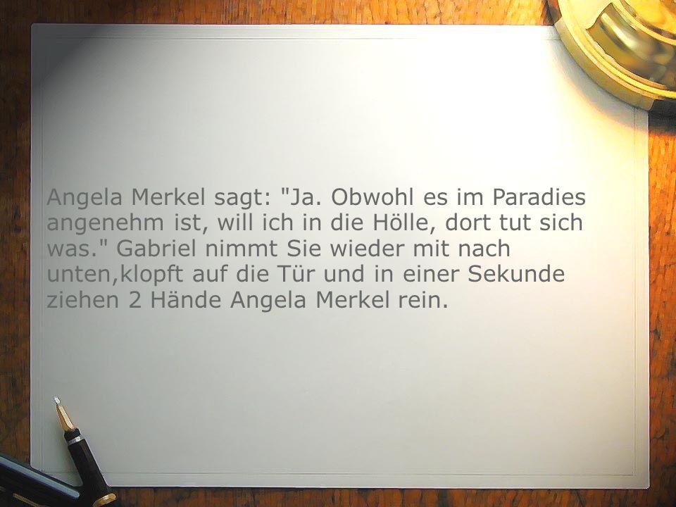 Angela Merkel sagt: