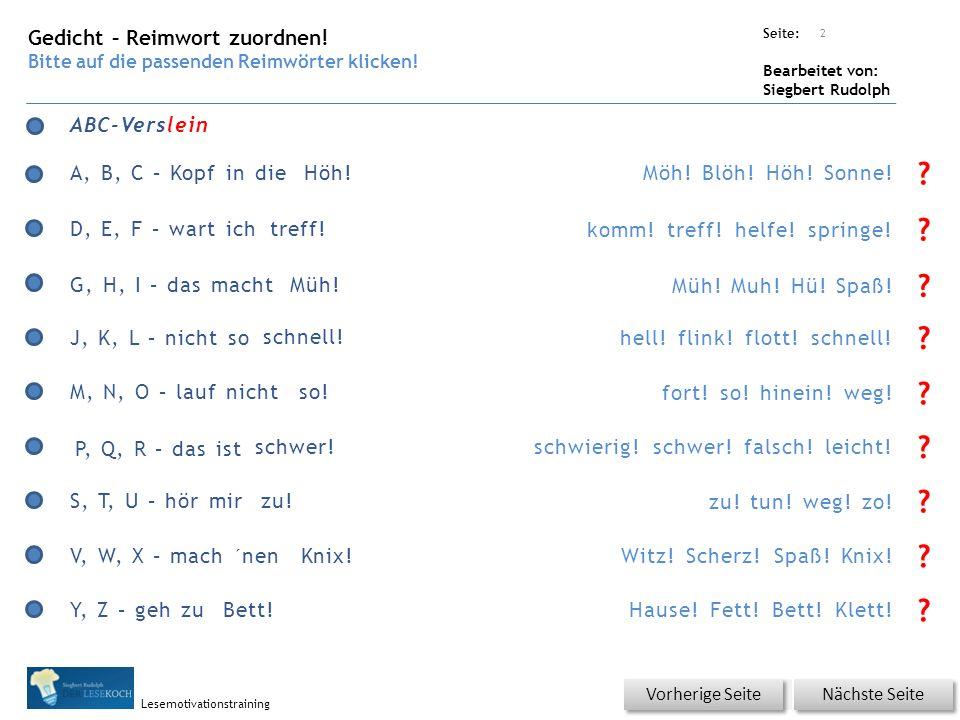 Übungsart: Seite: Bearbeitet von: Siegbert Rudolph Lesemotivationstraining 2 ABC-Verslein Möh.