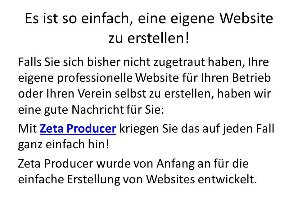 Es ist so einfach, eine eigene Website zu erstellen.