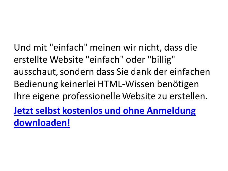 Und mit einfach meinen wir nicht, dass die erstellte Website einfach oder billig ausschaut, sondern dass Sie dank der einfachen Bedienung keinerlei HTML-Wissen benötigen Ihre eigene professionelle Website zu erstellen.