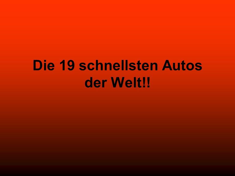 Die 19 schnellsten Autos der Welt!!