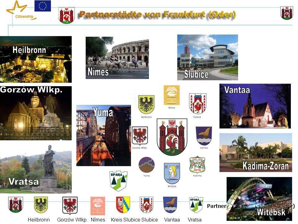 1 Seite 1 Partnerstädte von Frankfurt (Oder) Heilbronn Gorzów Wlkp.