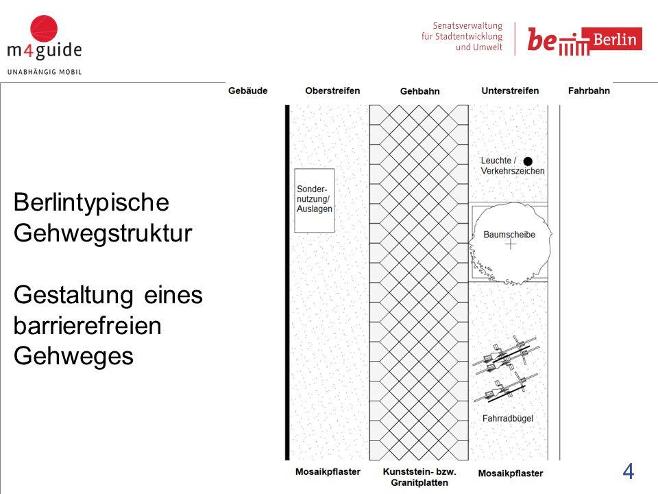 Berlintypische Gehwegstruktur Gestaltung eines barrierefreien Gehweges 4