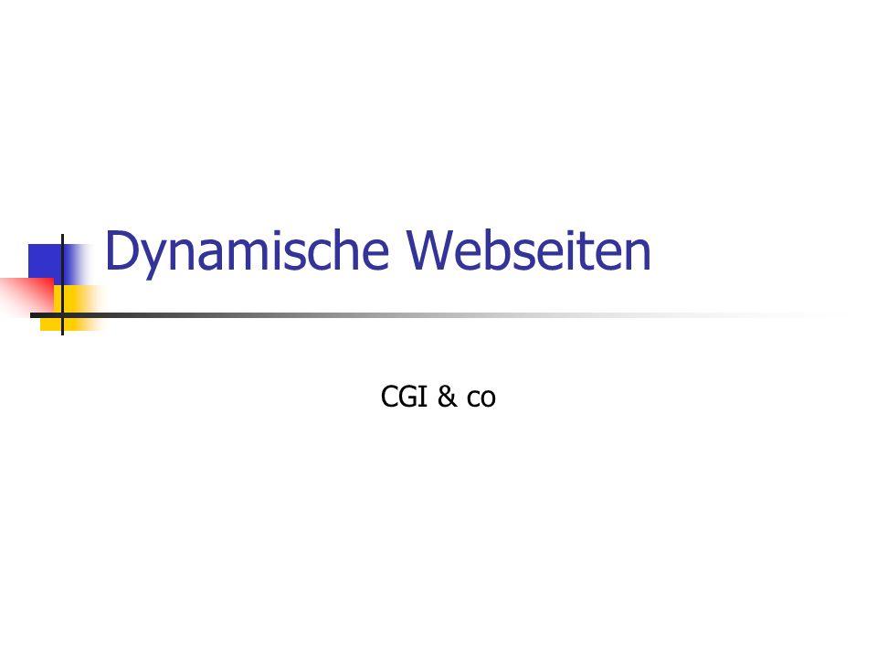 Dynamische Webseiten CGI & co
