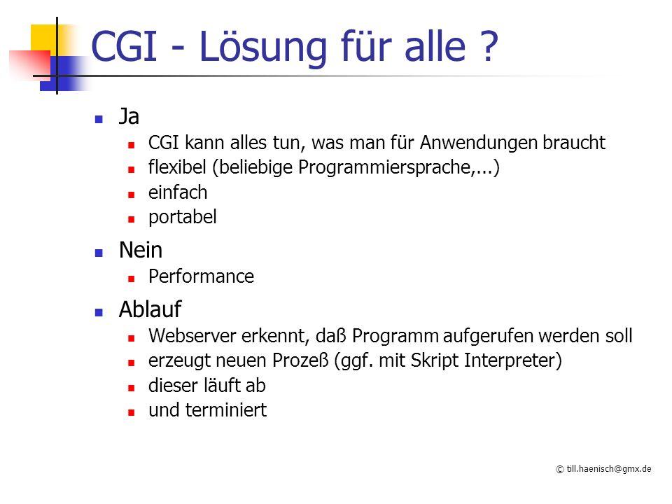 © till.haenisch@gmx.de CGI - Lösung für alle .