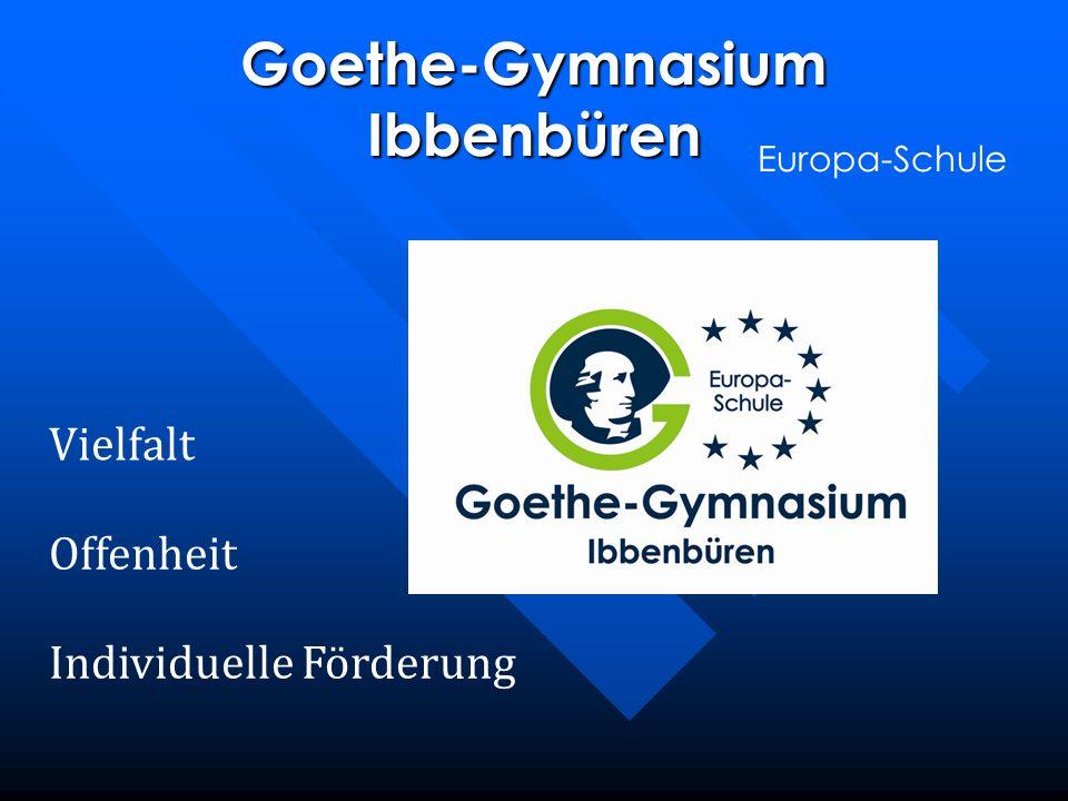 Goethe-Gymnasium Ibbenbüren Europa-Schule Vielfalt Individuelle Förderung Offenheit