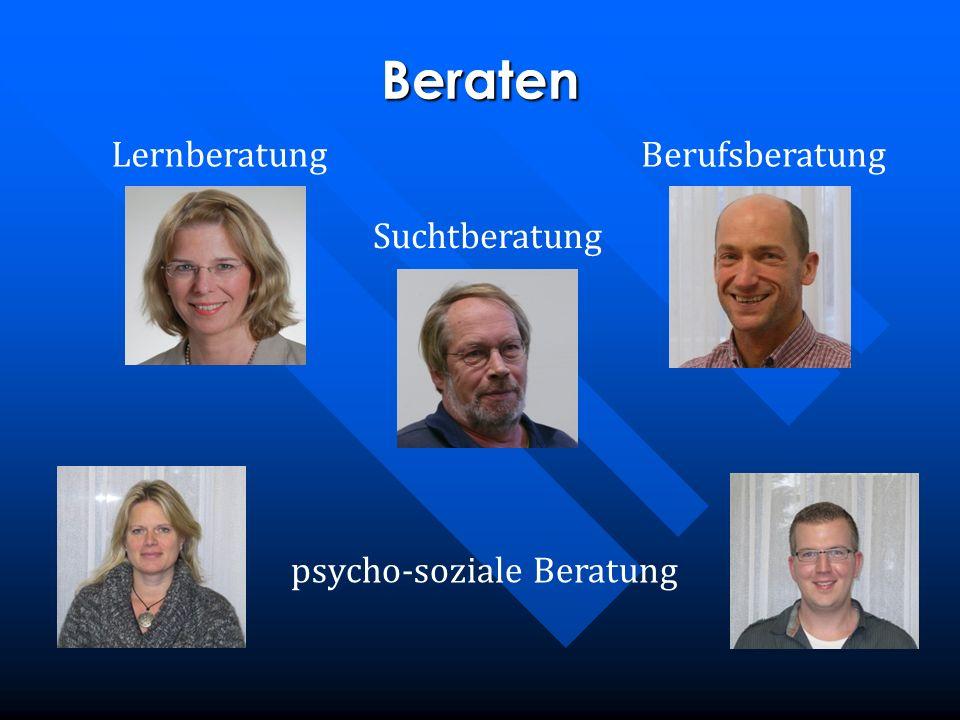 Beraten Lernberatung Suchtberatung psycho-soziale Beratung Berufsberatung