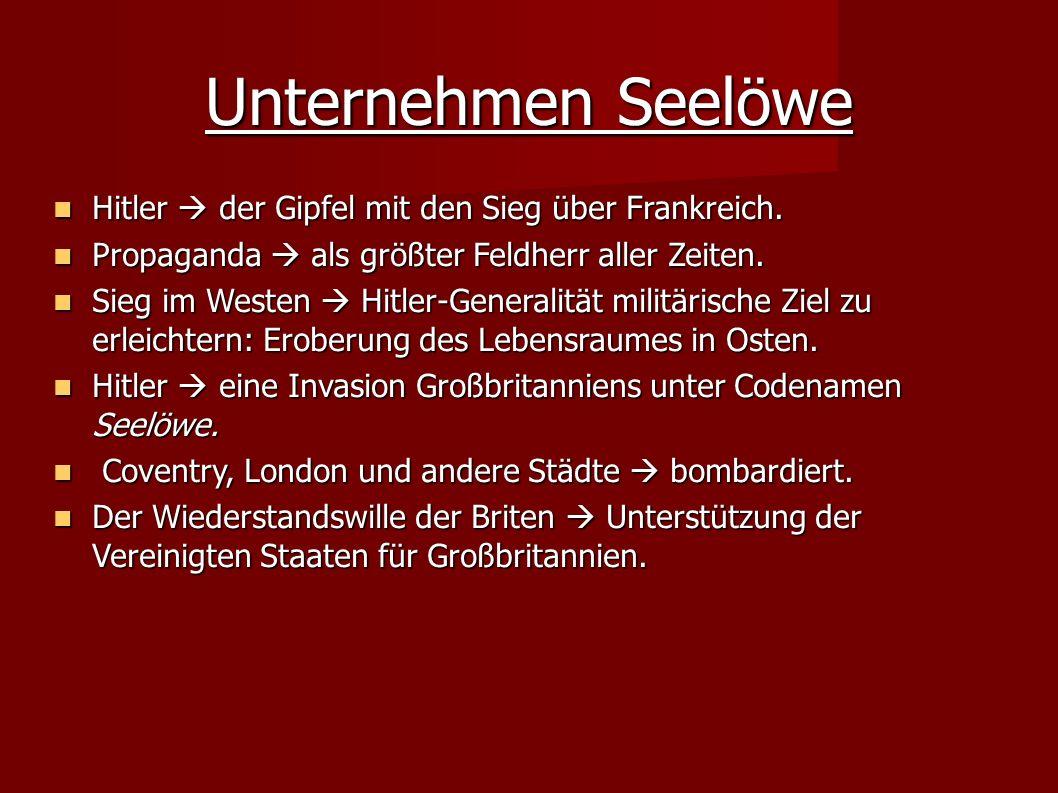 Unternehmen Seelöwe Hitler  der Gipfel mit den Sieg über Frankreich.