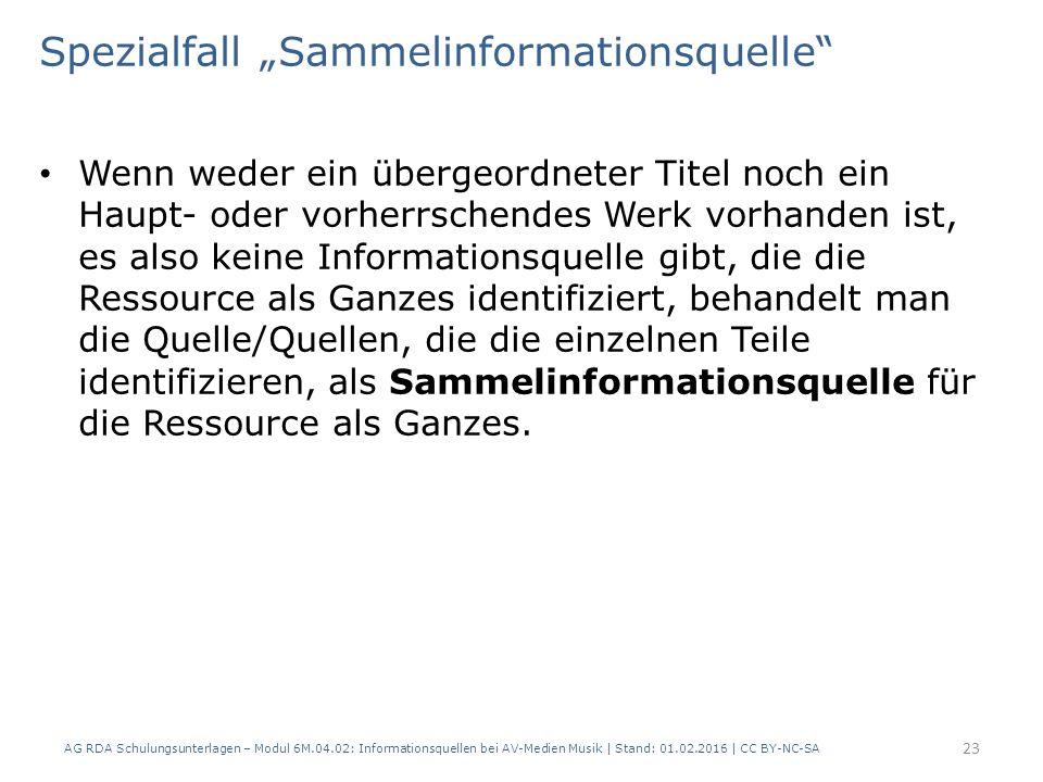 """Spezialfall """"Sammelinformationsquelle"""" Wenn weder ein übergeordneter Titel noch ein Haupt- oder vorherrschendes Werk vorhanden ist, es also keine Info"""