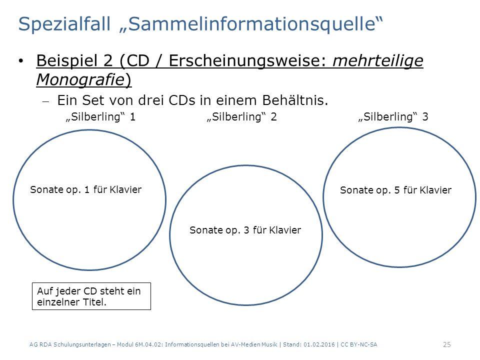 """Spezialfall """"Sammelinformationsquelle"""" Beispiel 2 (CD / Erscheinungsweise: mehrteilige Monografie) Ein Set von drei CDs in einem Behältnis. """"Silberli"""