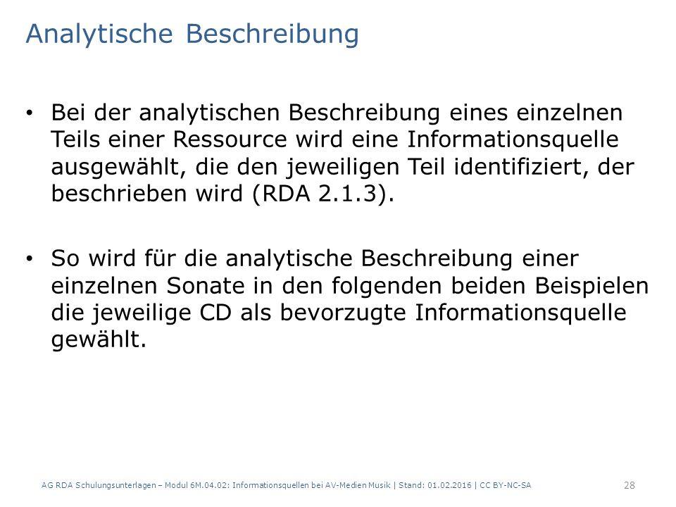 Analytische Beschreibung Bei der analytischen Beschreibung eines einzelnen Teils einer Ressource wird eine Informationsquelle ausgewählt, die den jewe