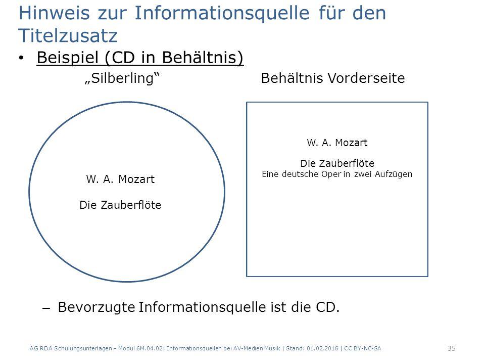"""Hinweis zur Informationsquelle für den Titelzusatz Beispiel (CD in Behältnis) """"Silberling""""Behältnis Vorderseite – Bevorzugte Informationsquelle ist di"""