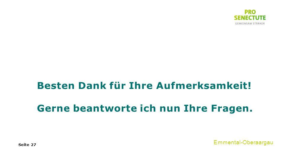 Seite 27 Emmental-Oberaargau Besten Dank für Ihre Aufmerksamkeit.