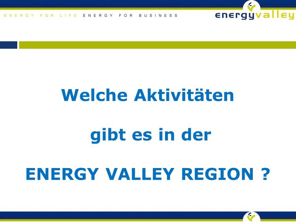 Welche Aktivitäten gibt es in der ENERGY VALLEY REGION ?