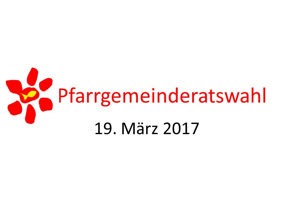 Pfarrgemeinderatswahl 19. März 2017
