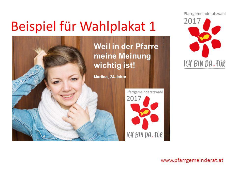 www.pfarrgemeinderat.at Beispiel für Wahlplakat 1 Weil in der Pfarre meine Meinung wichtig ist.