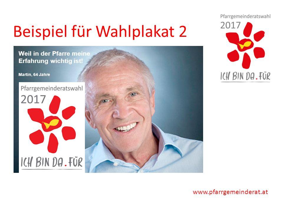 www.pfarrgemeinderat.at Beispiel für Wahlplakat 2 Weil in der Pfarre meine Erfahrung wichtig ist.