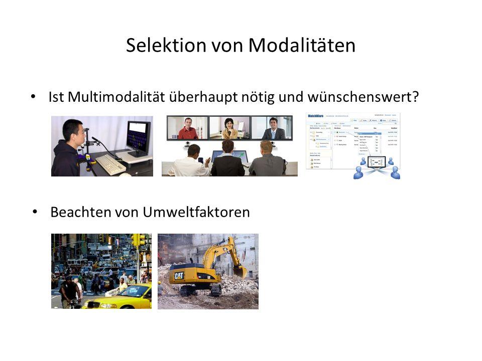 Selektion von Modalitäten Ist Multimodalität überhaupt nötig und wünschenswert.