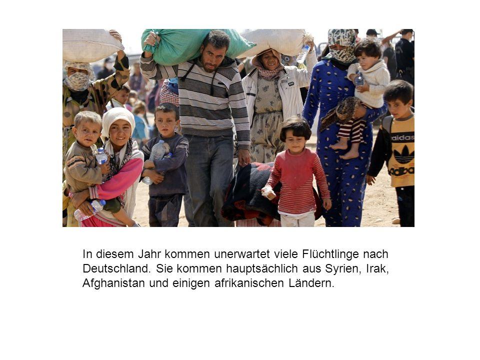 In diesem Jahr kommen unerwartet viele Flüchtlinge nach Deutschland.
