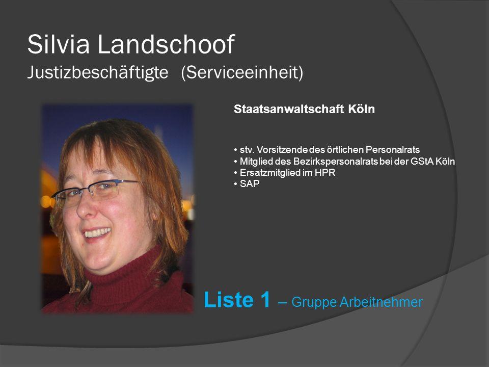 Bernward Schoppmann Justizbeschäftigter (IT-Betreuer / OE-Berater) Staatsanwaltschaft Münster Liste 1 – Gruppe Arbeitnehmer stv.