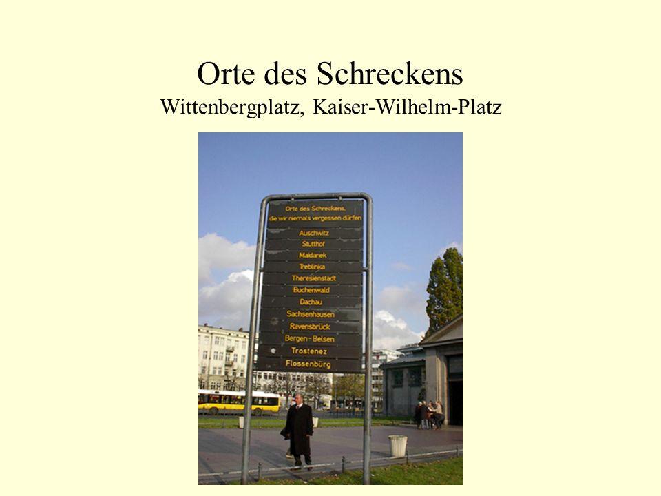 Orte des Schreckens Wittenbergplatz, Kaiser-Wilhelm-Platz