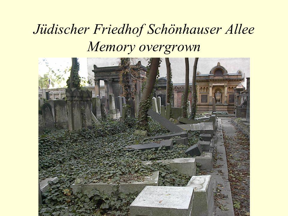 Jüdischer Friedhof Schönhauser Allee Memory overgrown